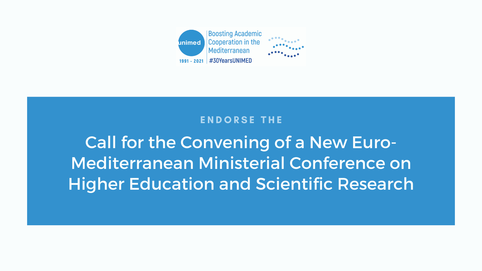 Call for the Convening of a New Euro-Mediterranean Ministerial Conference on Higher Education and Scientific Research