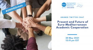 UNIMED Twitter Chat #1 Present and Future of Euro-Med Academic Cooperation